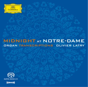 Midnight at Notre-Dame – Olivier Latry